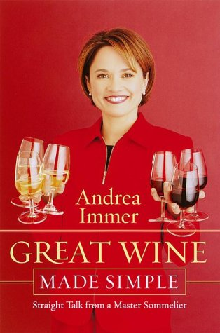 Image for Great Wine Made Simple: Straight Talk from a Master Sommelier