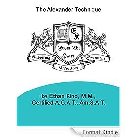 An Alexander Technique Approach to Piano Technique (English Edition)