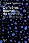 DERNIERES NOUVELLES DU COSMOS TOME 1...