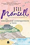 img - for The Unexpected Consequences of Love: A Perfect, Feel Good Beach Read book / textbook / text book