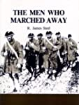 The men who marched away: Canada's in...