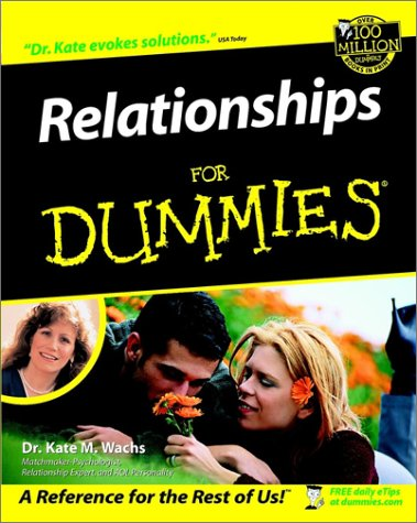 Relationships For Dummies, Dr. Kate M. Wachs