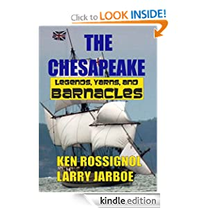 The Chesapeake: Legends, Yarns &amp; Barnacles