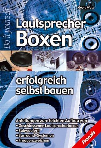 Lautsprecherboxen-erfolgreich-selbst-bauen