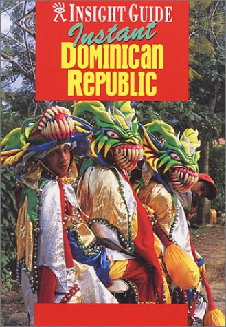Instant Dominican Republic (Insight Country/Regional Guides-Foreign)