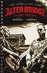 Alter Bridge - Fortress: The Sound an...