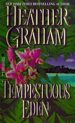 Tempestuous Eden, HEATHER GRAHAM