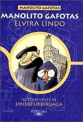 Manolito Gafotas (Spanish Edition)