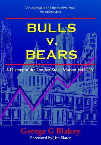 Bulls v.Bears: A History of the London Stock Market, 1945-2000