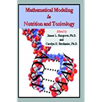 Mathematical Modeling in Nutrition and Toxicology