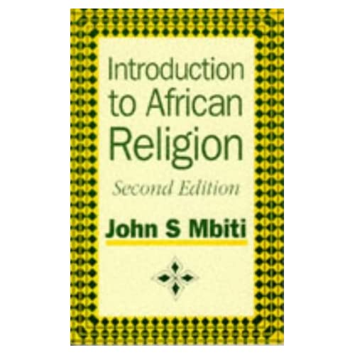 Introduction to African Religion (African Writers)