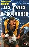 Les sept vies du docteur Kouchner par Burnier