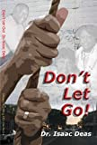 img - for Don't Let Go! book / textbook / text book