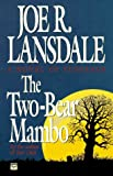 The Two-Bear Mambo (0446401889) by Lansdale, Joe R.