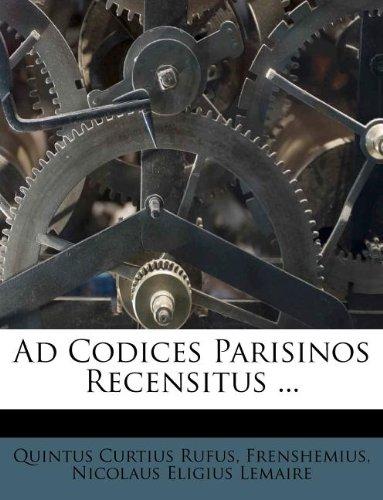 Ad Codices Parisinos Recensitus ...