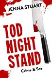Tod Night Stand: Crime & Sex