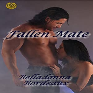 Fallen Mate | [Belladonna Bordeaux]