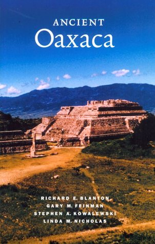 Ancient Oaxaca (Case Studies in Early Societies)