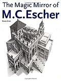 The Magic Mirror of M. C. Escher (Taschen Specials) (1886155003) by Ernst, Bruno