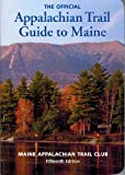 img - for Appalachian Trail Guide to Maine (Appalachian Trail Guide Maine) book / textbook / text book