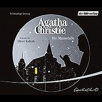 Die Mausefalle Hörbuch von Agatha Christie Gesprochen von: Oliver Kalkofe