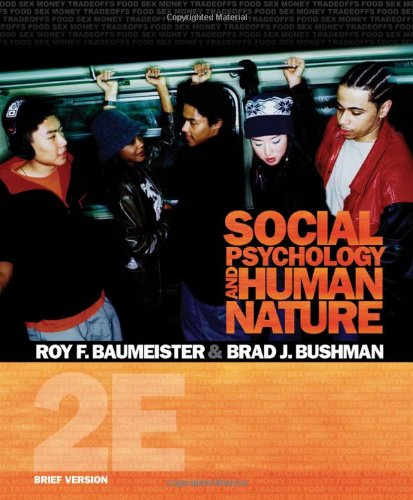Social Psychology and Human Nature, Brief Version (PSY...