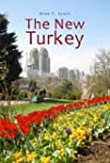 The New Turkey: Directions for the 21...
