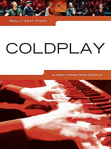 Really Easy Piano: Coldplay: 28 Great Songs from Coldplay
