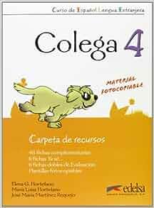 Colega: Carpeta De Recursos (Resources for the Teacher) 4