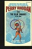 The Blue Dwarfs (Perry Rhodan #54) (0441660371) by Mahr, Kurt