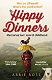 Hippy Dinners: A memoir of a rural childhood