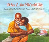 When I Am Old with You (0531058840) by Johnson, Angela