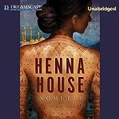 Henna House | [Nomi Eve]