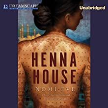 Henna House (       UNABRIDGED) by Nomi Eve Narrated by Hillary Huber