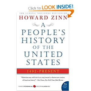 A People's History of the United States: 1492 to Present by