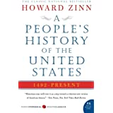 A People's History of the United States: 1492-Present (Modern Classics)by Howard Zinn