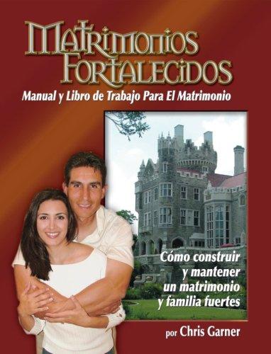 Matrimonios Fortalecidos (Spanish Edition)