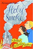 Holy Smoke (Bones and the Duchess Mysteries)