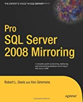 Pro SQL Server 2008 Mirroring Front Cover