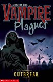 img - for Outbreak (Vampire Plagues) (Vampire Plagues) book / textbook / text book