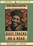 Image of Dust Tracks on a Road: The Restored Text Established by the Library of America (Thorndike Press Large Print Perennial Bestsellers Series)