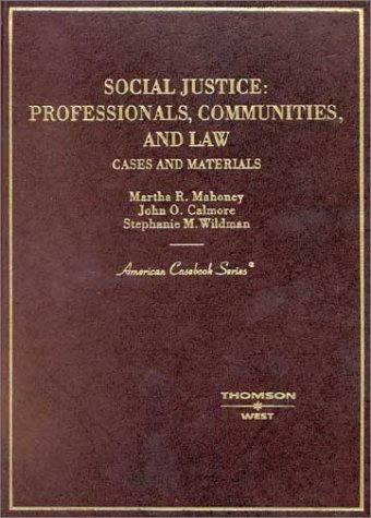 Social Justice: Professionals, Communities and Law, Cases...