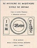 echange, troc Collectif - Le Sixième et le Septième Livre de Moïse