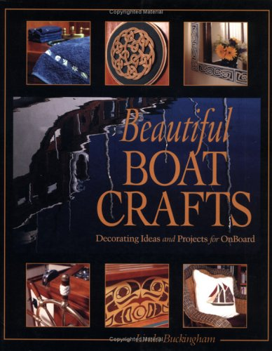 Beautiful Boat Crafts: Decorating Ideas and Projects for OnBoard