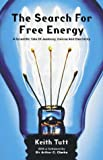 img - for The Search for Free Energy book / textbook / text book