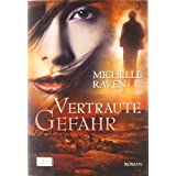 Vertraute Gefahrvon &#34;Michelle Raven&#34;