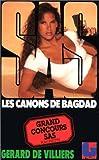 echange, troc Gérard de Villiers - SAS n°100 : Les canons de Bagdad