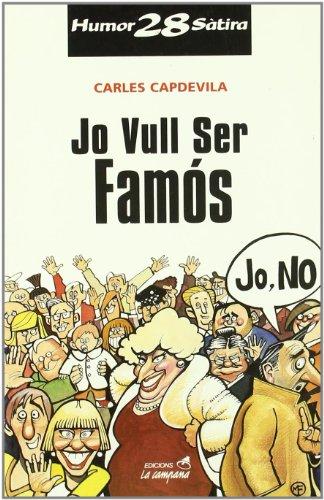 Jo vull ser famós