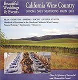 Beautiful Weddings & Events: California Wine Country: Sonoma, Napa, Mendocino, Marin Lake
