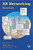 Retention (HR Networking Series) (0808011383) by Susan Cumming